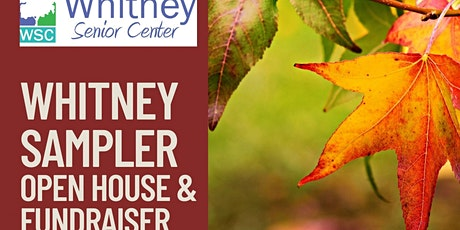 Whitney Sampler Open House & Fundraiser tickets