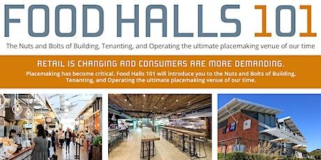 2021 Food Halls 101 tickets