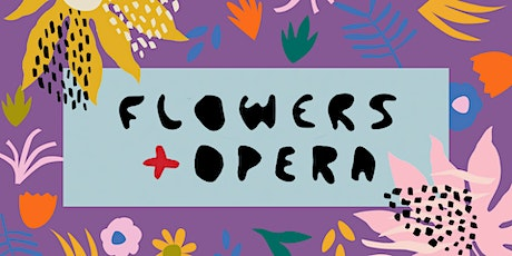 Flowers and Opera tickets