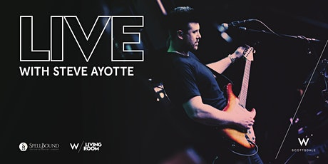 LIVE Music Series: Steve Ayotte tickets