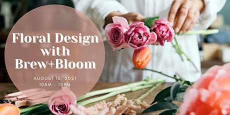 Floral Design with Brew+Bloom tickets