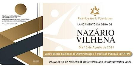 Lançamento da obra de Nazário Vilhena bilhetes