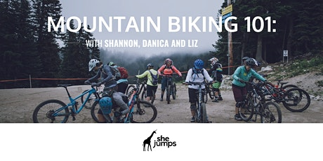 Mountain Biking 101 | With Shannon Leigh, Danica Fife and Liz Lunderman tickets