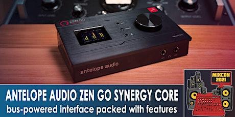 Antelope Product Presentation: Zen Go Synergy Core tickets
