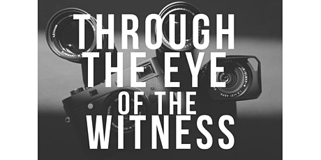 """""""Through the Eye of the Witness"""" Artist Talk and Photo Walk tickets"""