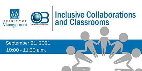 Inclusive Collaborations and Classrooms tickets