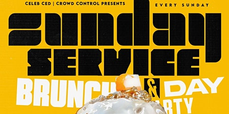 """ALL NEW """"SUNDAY SERVICE"""" BRUNCH & DAY PARTY @ PARMA 