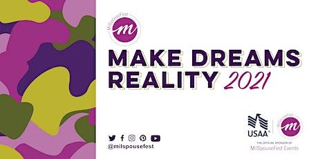 MilSpousfest Make Dreams Reality-Hampton Roads, VA - Evening tickets