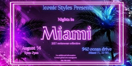 ICONIC STYLES MIAMI SWIM COLLECTIVE RUNWAY SHOW / FASHION PARTY tickets