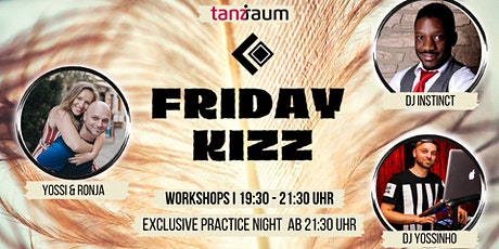 Friday Kizz Exclusive Practice Night 2 Workshops mit Yossi & Ronja Tickets