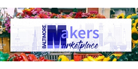 Baltimore Times Baltimore Maker's Marketplace tickets