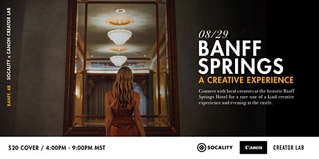 Banff Springs Creative Experience: Socality x Canon Creator Lab tickets
