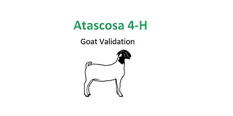 Texas 4-H Goat Validation Tag Order- Atascosa County 4-H tickets