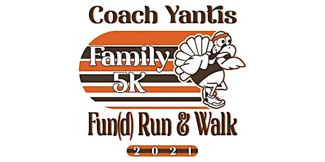 Coach Yantis Family 5K Fun(d) Run and Walk tickets