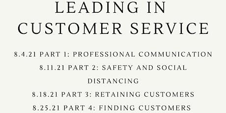 Leading in Customer Service 4 Part Webinar Series tickets
