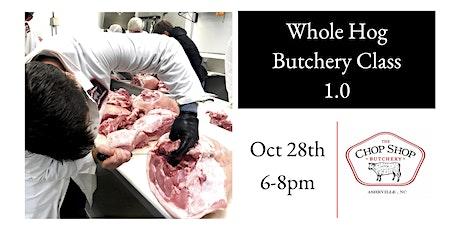 Whole Hog Butchery 1.0 tickets