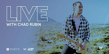 LIVE Music Series: Chad Rubin tickets
