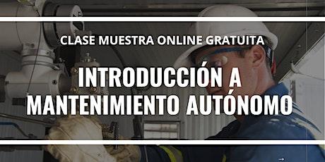 """Clase Muestra Online GRATUITA """"Introducción a mantenimiento autónomo"""". entradas"""