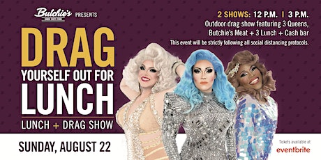 Butchie's Drag Yourself Out For Lunch tickets