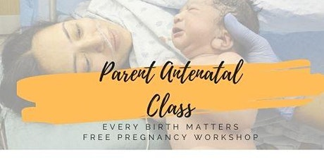 Free Antenatal Workshop for expectant parents - Every birth matters tickets