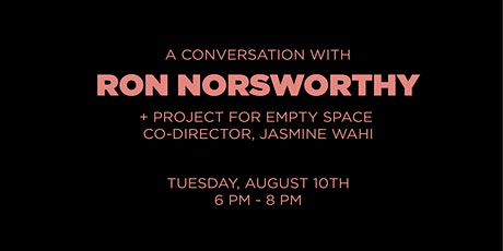 A conversation with Artist in Residence Ron Norsworthy tickets