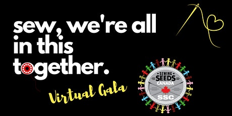 Sew, We're all in this Together - Virtual Gala tickets