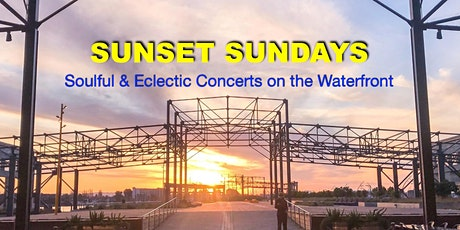 Sunset Sundays: Soulful & Eclectic Concerts on the Oakland Waterfront tickets