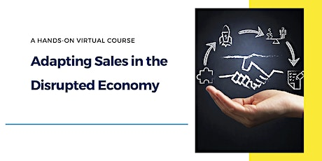 Adapting Sales in a Disrupted Economy tickets