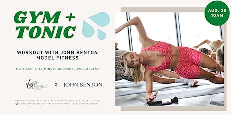 John Benton Model Fitness at Virgin Hotels Dallas tickets