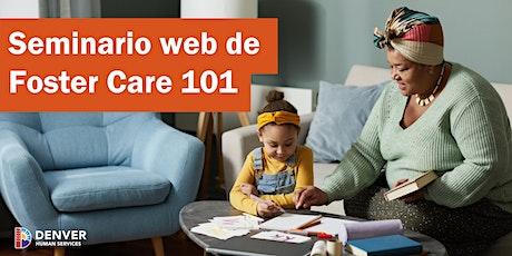 Seminario web de  Foster Care 101 (en español) boletos