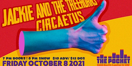The Pocket Presents: Jackie and The Treehorns w/ Circaetus tickets