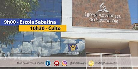 07/08/2021 - Escola Sabatina e Culto - Presencial ingressos