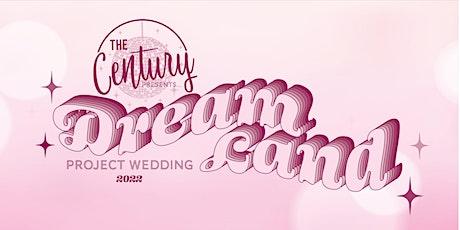 Project Wedding 2022: Dreamland tickets
