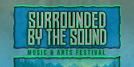 Surrounded by the Sound Music Festival - May 14th, 2022 tickets