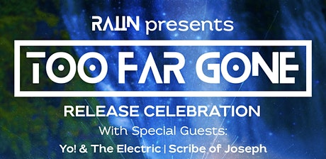 Too Far Gone Release Celebration tickets