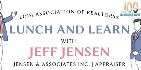 Lunch and Learn with Appraiser Jeff Jensen tickets
