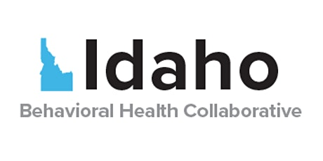 Idaho Crisis System of Care Problem Solving Event tickets