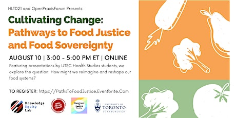 Cultivating Change: Pathways to Food Justice and Food Sovereignty tickets