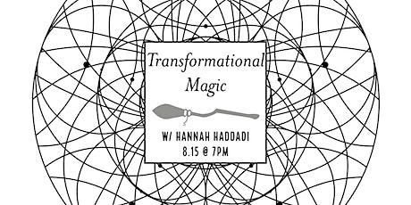 Transformational Magic tickets