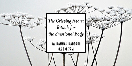 The Grieving Heart: Rituals for the Emotional Body tickets