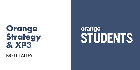 Let's Talk About Orange Strategy & XP3 tickets