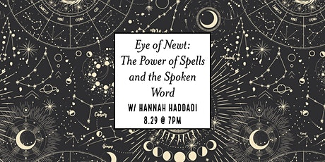 Eye of Newt: The Power of Spells and the Spoken Word tickets
