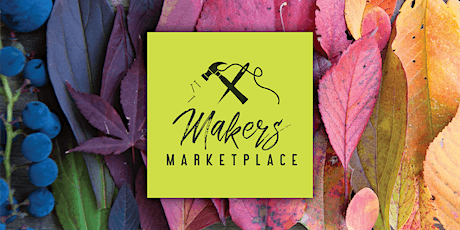 Makers Marketplace: Handmade Goods for a Purpose tickets