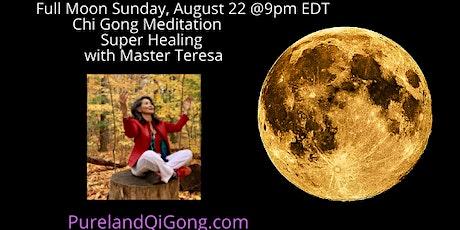 Full Moon Qi Gong Meditation Healing Event tickets