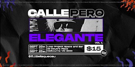 Bellaqueo - Reggaeton party - Calle pero elegante Vol.1 tickets