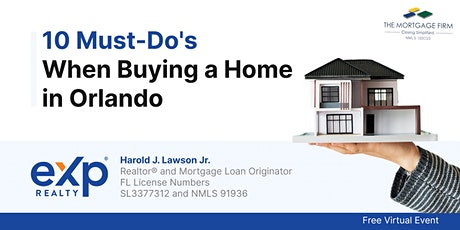 10 Must-Do's When Buying a Home in Orlando Tickets