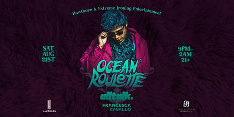 Hawthorn Saturdays: Ocean Roulette, Alltalk, Francesca Cavallo tickets
