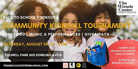 Back to School Cookout and Community Kickball Tournament tickets