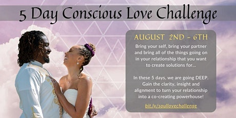 5Day Conscious Love Challenge for Soul-utions to Supercharge your Love Life tickets