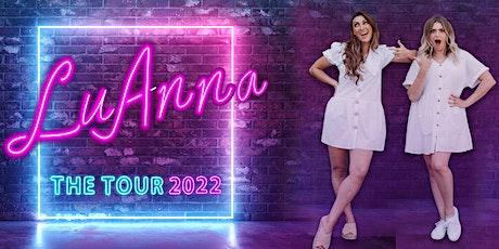 LuAnna: The Tour 2022 - Southampton tickets